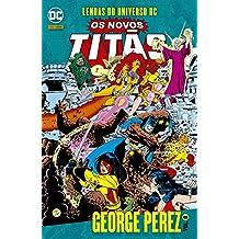 Lendas Do Universo Dc: Os Novos Titãs Vol. 08