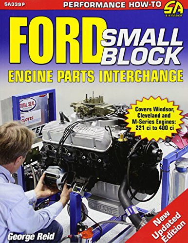 (Ford Small-Block Engine Parts Interchange)