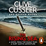 The Rising Sea: NUMA Files, Book 15 | Clive Cussler,Graham Brown