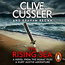 The Rising Sea: NUMA Files, Book 15 Audiobook by Clive Cussler, Graham Brown Narrated by Scott Brick