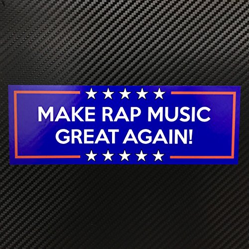 Make Rap Music Great Again! Sticker Custom Vinyl Decal Bumper Window Graphics MAGA funny (Hip Sticker Hop)