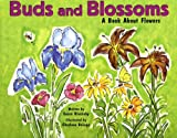 Buds and Blossoms, Susan Blackaby, 1404803882