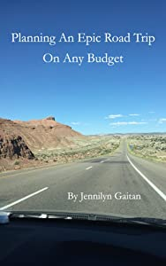 Planning an Epic Road Trip on any Budget
