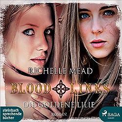 Die goldene Lilie (Bloodlines 2)
