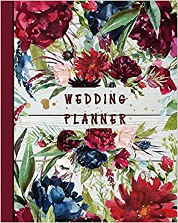 Wedding Planner Rustic Burgundy Roses Wood Navy Blue Floral Country Wedding Organizer Bride Groom Budgets Attire Parties Seating Planning Ideas Notebook Journal 8 X 10 120 Pages Tls Designs 9781079353426 Amazon Com Books