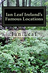 Ian Leaf Ireland's Famous Locations
