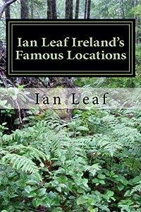 Ian Leaf Ireland's Famous Locations