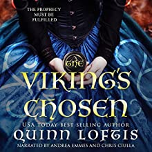 The Viking's Chosen Audiobook by Quinn Loftis Narrated by Chris Ciulla, Andrea Emmes