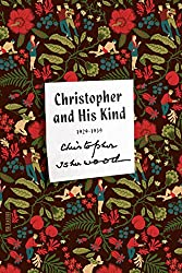 Christopher and His Kind: A Biography (FSG Classics)