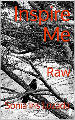 Inspire Me: Raw by Sonia Iris Lozada ebook deal