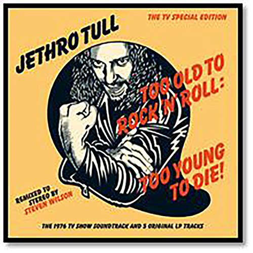 CD : Jethro Tull - Too Old to Rock N Roll: Too Young to Die (CD)