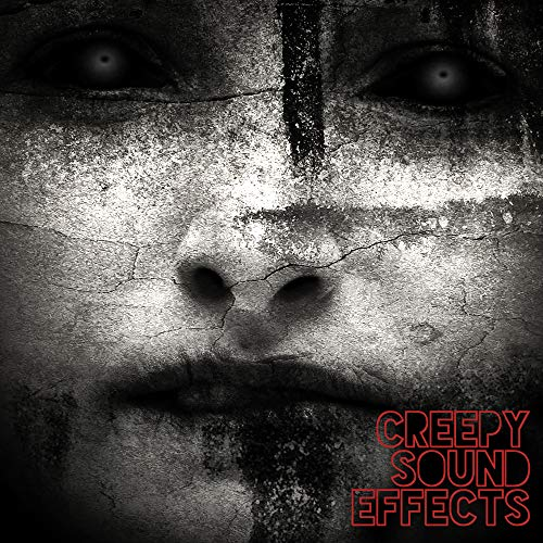 Creepy Sound Effects -