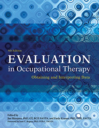 Evaluation in Occupational Therapy: Obtaining and