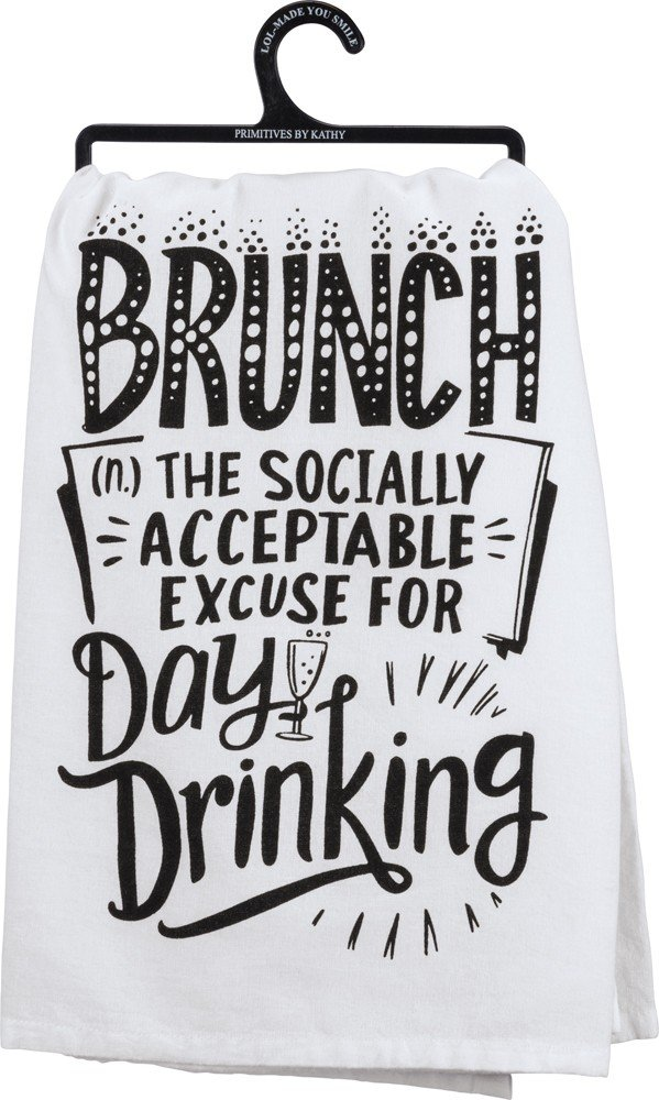 Primitives by Kathy LOL Made You Smile Dish Towel 28 Acceptable Excuse for Day Drinking