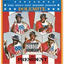 Dolemite For President by Rudy Ray Moore (November 4, 2008) Audio CD