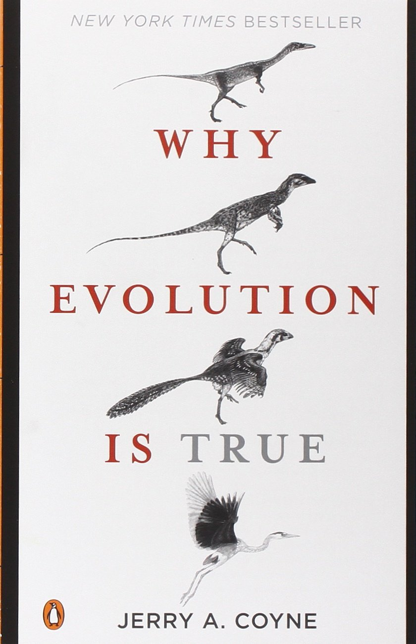 Why Evolution True Jerry Coyne