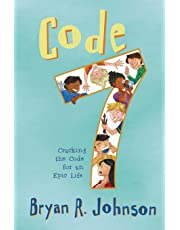 Code 7: Cracking the Code for an Epic Life