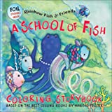 A School of Fish Coloring Storybook, Based on Books by Pfister, 159014046X