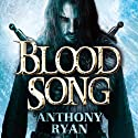 Blood Song: Book 1 of Raven's Shadow | Livre audio Auteur(s) : Anthony Ryan Narrateur(s) : Steven Brand