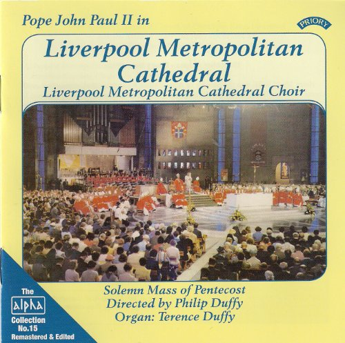 Metropolitan Cathedral - Alpha Collection 15: Pope John Paul II in Liverpool Metropolitan Cathedral