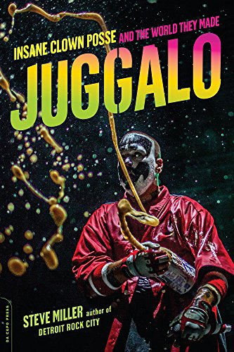 - Juggalo: Insane Clown Posse and the World They Made