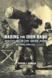 Baring the Iron Hand, Steven J. Ramold, 087580408X