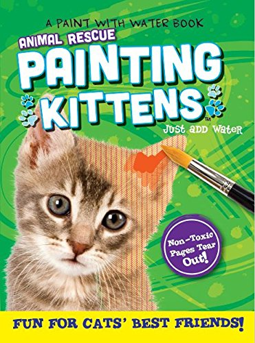 (Animal Rescue Paint with Water Activity Book-Fun for Cats' Best Friends)