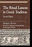 img - for The Ritual Lament in Greek Tradition, 2nd Edition (Greek Studies) book / textbook / text book