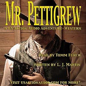 Mr. Pettigrew Audiobook
