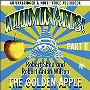 Illuminatus! Part II: The Golden Apple | Robert Shea, Robert Anton Wilson