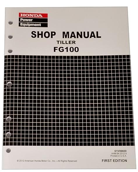 amazon com honda fg100 tiller service repair shop manual lawn rh amazon com honda fg100 tiller parts honda fg100 tiller parts manual