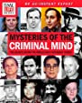 TIME-LIFE Mysteries of the Criminal Mind: The Secrets Behind the World's Most Notorious Crimes