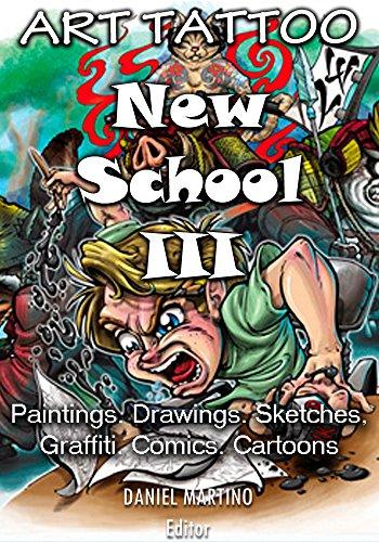 Amazon.com: Tattoo images: ART TATTOO NEW SCHOOL III: Paintings ...
