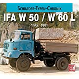 IFA W 50 / L 60: 1965-1990 (Schrader-Typen-Chronik)