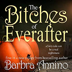 The Bitches of Everafter: A Fairy Tale Audiobook
