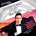 Seven-Card Stud: Dreamspun Desires, Book 22 Audiobook by Ava Drake Narrated by John Solo