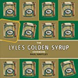 The Lyle's Golden Syrup Cookbook (Storecupboard series)