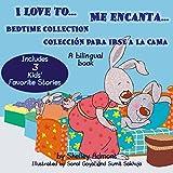 I Love to Me encanta (English Spanish Bilingual book) ESL for kids, Spanish childrens books,libros infantiles, libros para niños, spanish kids (English Spanish Bilingual Collection) (Spanish Edition)