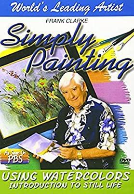 Simply Painting: Using Watercolors Introduction to Still Life