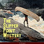 The Slipper Point Mystery | Augusta Huiell Seaman