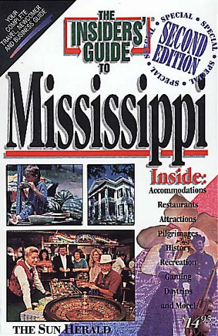 Insiders' Guide to Mississippi, 2nd