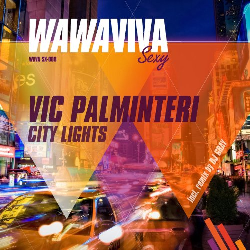 Vic Palminteri - City Lights