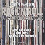 Rock'n'roll: La discoth�que rock id�a...