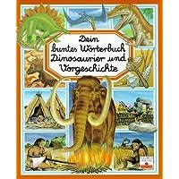 Dinosaurier und Vorgeschichte (Hors Collection)