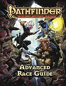 Pathfinder Roleplaying Game: Advanced Race Guide Judy Bauer, Christopher Carey, Erik Mona and James L. Sutter
