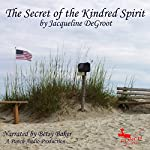 Secret of the Kindred Spirit | Jacqueline DeGroot, Punch Audio