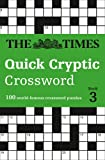 The Times Quick Cryptic Crossword Book 3: 100 World-Famous Crossword Puzzles