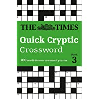 The Times Quick Cryptic Crossword book 3: 100 world-famous crossword puzzles (Times Mind Games)