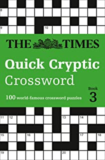 The times quick cryptic crossword book 1 80 challenging quick the times quick cryptic crossword book 3 100 world famous crossword puzzles times solutioingenieria Image collections
