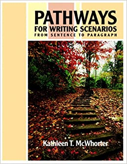 Pathways for Writing Scenarios: Bk. 1: From Sentence to Paragraph
